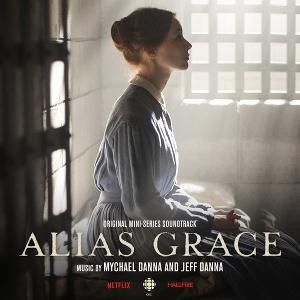 """Alias Grace – Mychael & Jeff Danna<br>""""Die unübliche Verdächtige"""""""